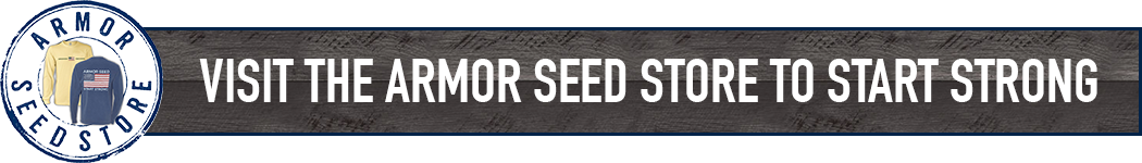 Visit the Armor Seed Store to Start Strong
